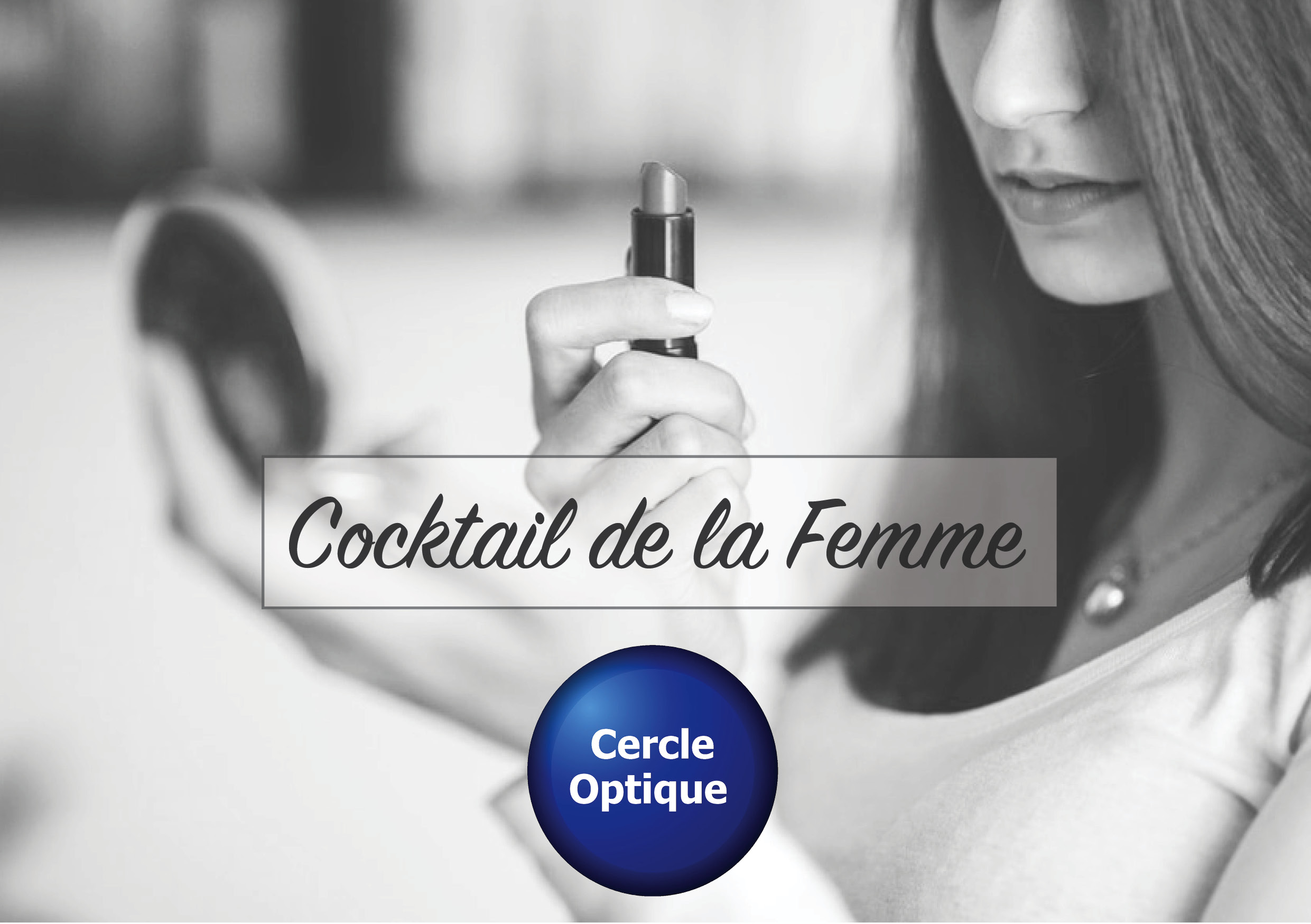 cocktail de la femme_Cercle Optique